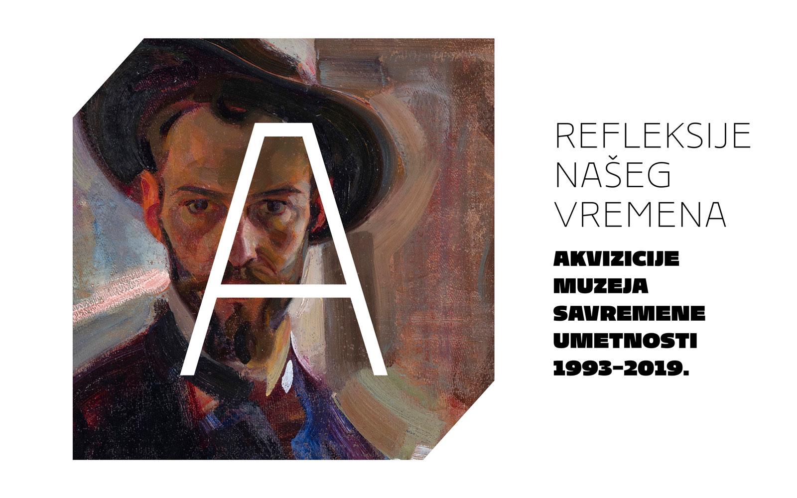 """NAJAVA: Izložba """"Refleksije našeg vremena: Akvizicije Muzeja savremene umetnosti 1993–2019."""""""
