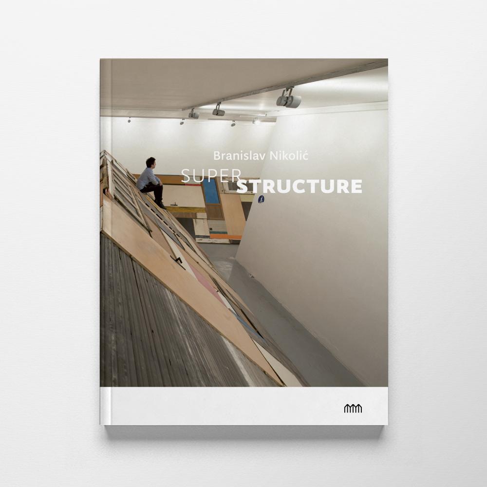 Branislav Nikolić: Superstructure
