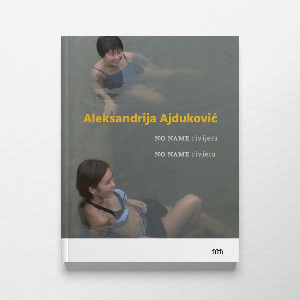 Aleksandrija Ajduković: No name rivijera