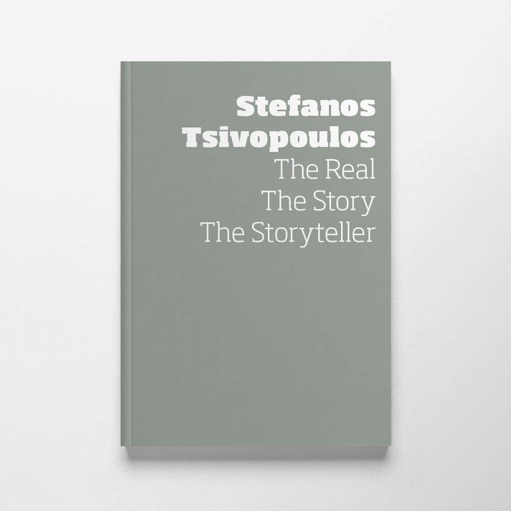 Stefanos Tsivopoulos: The Real, The Story, The Storyteller